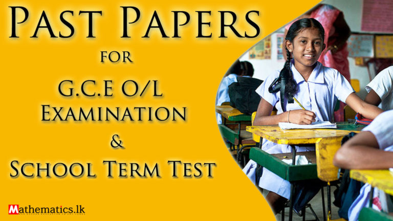 Past Papers for G.C.E OL & School Term Test