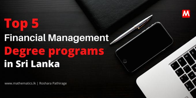 Top 5 Finance Management Degree programs in sri lanka