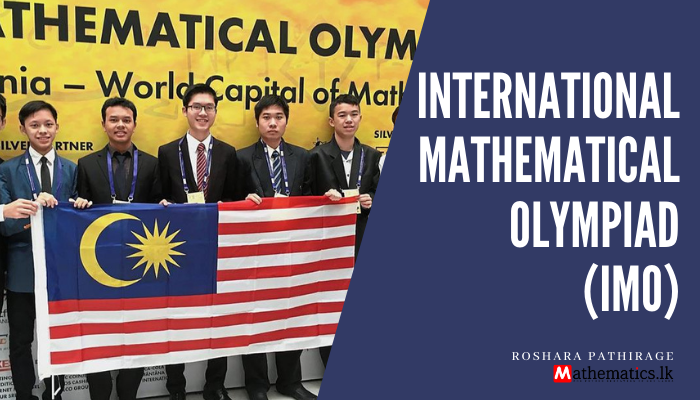 International Mathematical Olympiad (IMO)