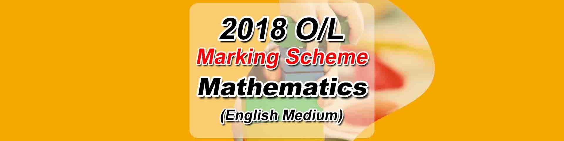 Download 2018 O/L Maths English Medium Marking Scheme