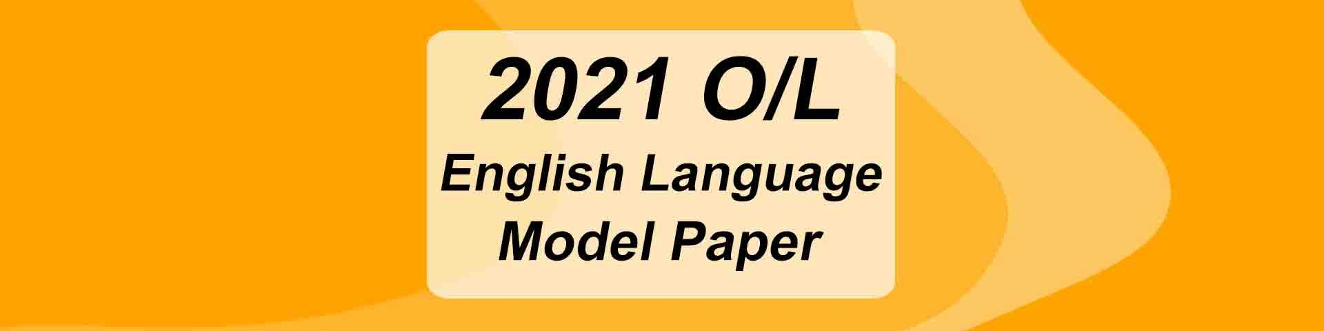 2021 O/L English Model Paper Free Download