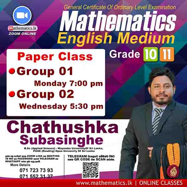 Mr. Chathushka Subasinghe Grade 10 & Grde 11 English Medium Maths Classes